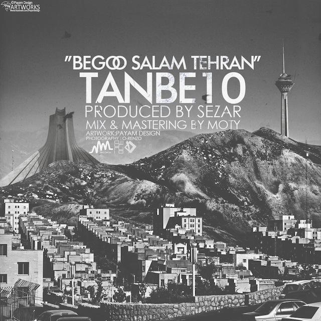 Tanbe10 - بگو سلام تهران